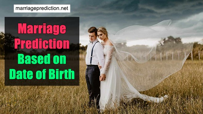 Marriage Prediction Based On Date Of Birth