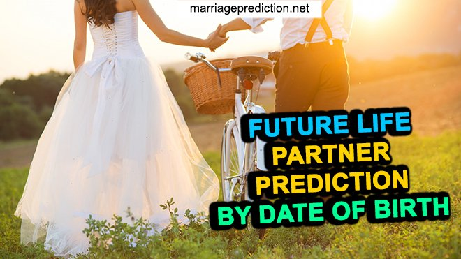 Find life partner name by date of birth