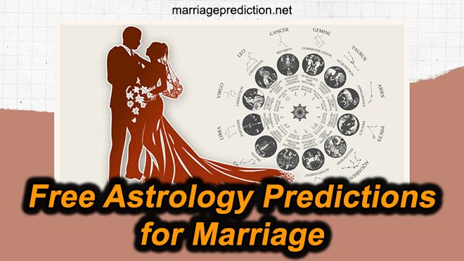 Free Astrology Predictions For Marriage