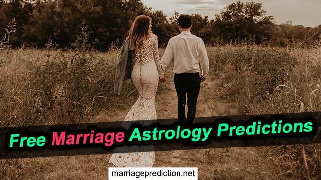 Free Marriage Astrology Predictions