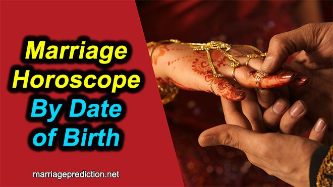 Marriage Horoscope By Date Of Birth
