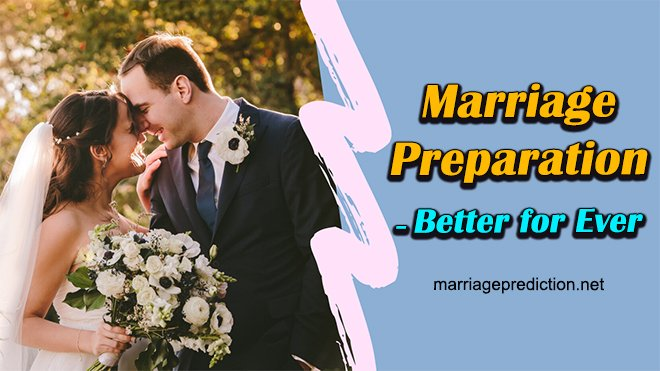 Marriage Preparation – Better For Ever