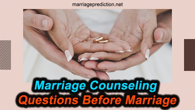 Marriage Counseling Questions Before Marriage