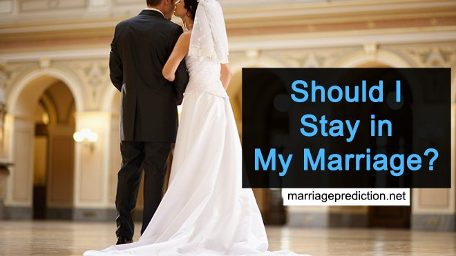 Should I Stay In My Marriage?