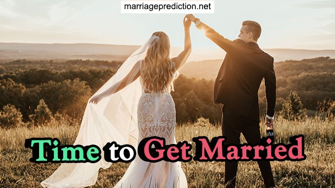 Time To Get Married