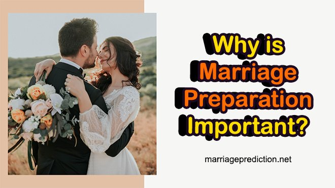 Why Is Marriage Preparation Important?
